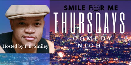 Smile For Me Thursdays - Comedy Night tickets