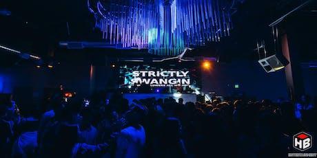 Strictly Swangin' F6ix Takeover Pt. 3 (21+) tickets