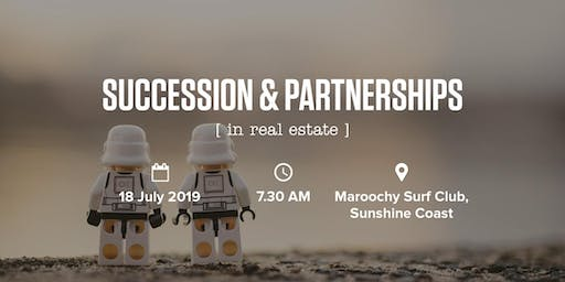 Succession & Partnerships in Real Estate | Sunshine Coast