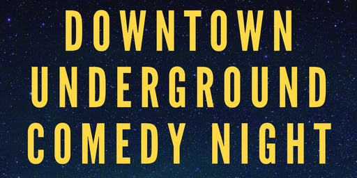 Downtown Underground Comedy Night starring Ton Johnson and Trevor Gertonson