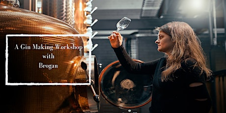 Gin Making Class at Brogan's Way Distillery tickets