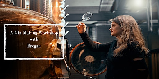 Gin Making Class at Brogan's Way Distillery