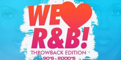 We ❤️RnB Throw Back 90's - 2000's tickets
