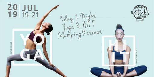 3D2N Yoga & HIIT Glamping Retreat at the Sticks