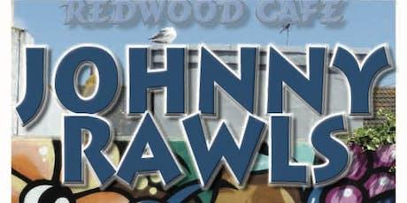 Johnny Rawls tickets