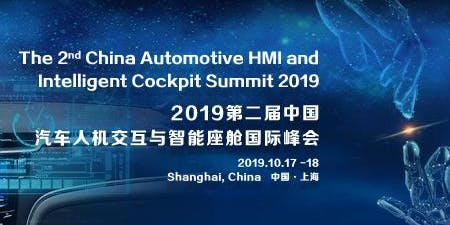 The 2nd China Automotive Human-Machine Interaction and Intelligent Cockpit Summit 2019