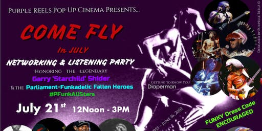 Come Fly in July - Networking & Listening Party