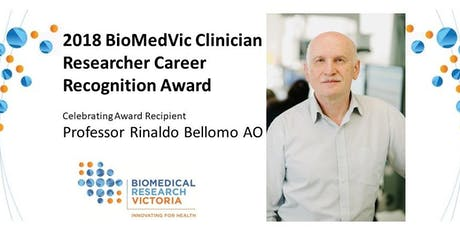 2018 BioMedVic Clinician Researcher Career Recognition Award  tickets
