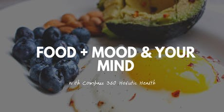 Food, Mood & Your Mind tickets