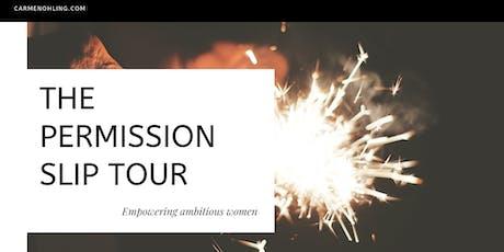 The Permission Slip Tour:   A Women's Empowerment Event tickets