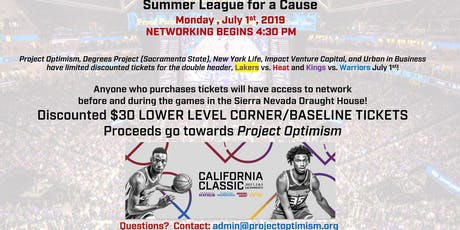 NBA Summer League for a Cause + Networking mixer @ Golden1 Project Optimism tickets