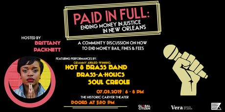 Paid in Full: Ending Money Injustice in New Orleans tickets