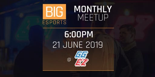 Esports Monthly Meetup