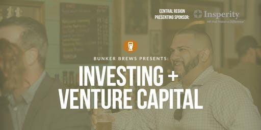 Bunker Brews Nashville: Investing and Venture Capital