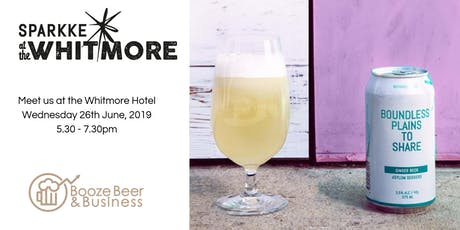 Booze Beer & Business Tasting with Sparkke  tickets