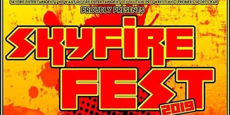Skyfire Fest 2019 tickets