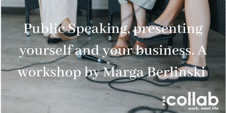 Public Speaking, presenting yourself and your business. tickets