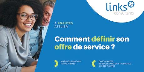 Atelier Formation #Nantes | Comment définir son offre de service ? | Links Consultants - Portage Salarial tickets