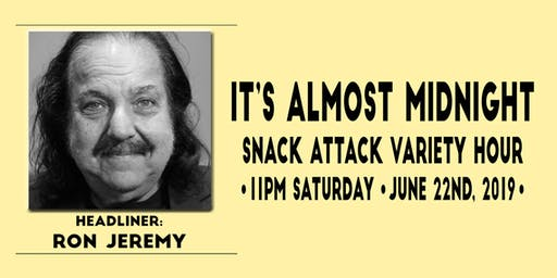 Ron Jeremy Late Night Comedy Show