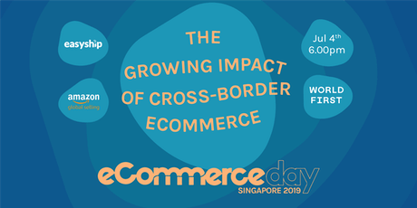 Singapore eCommerce Day: The Growing Impact of Cross-Border eCommerce tickets