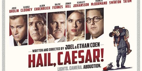 "Movie ""Hail, Caesar!"" @Girrawheen Library tickets"