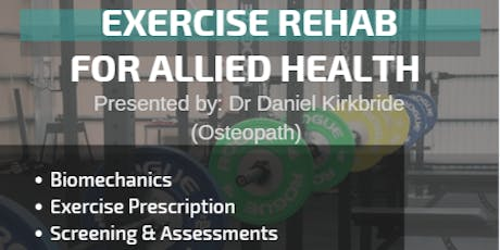 Exercise Rehab for Allied Health - Saturday July 6 tickets