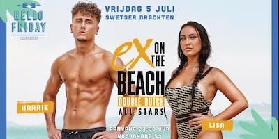 Hello Friday Presents : Ex on the beach Double Dutch