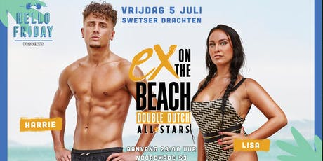 Hello Friday Presents : Ex on the beach Double Dutch tickets