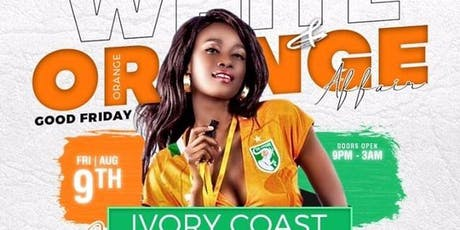 IVORY COAST INDEPENDENCE DAY (white and orange affair) tickets