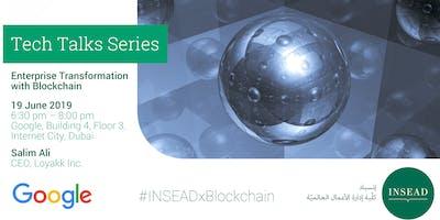 Tech Talk @ Google - Enterprise Transformation with Blockchain - Salim Ali