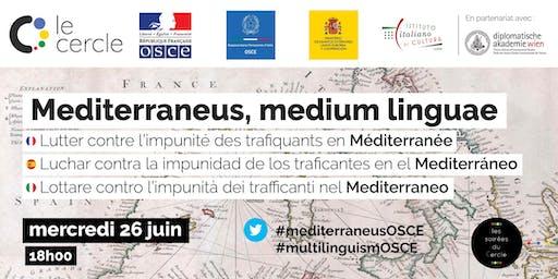Mediterraneus, medium linguae