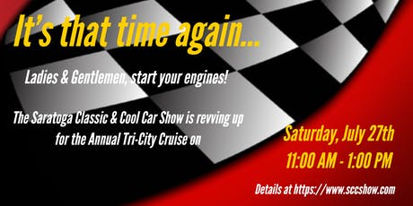 Saratoga Classic & Cool Car Show Cruise Tri-City Cruise tickets