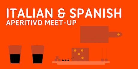 Italian and Spanish Aperitivo Meet-Up 26th July tickets