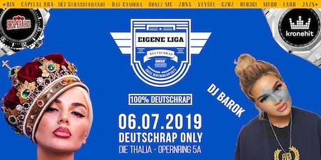 EIGENE LIGA - DIE DEUTSCHRAPPARTY Tickets