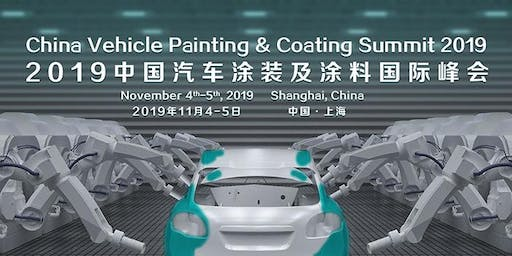 China Vehicle Painting&Coating Summit 2019