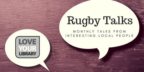 Rugby Talks at Rugby Library - Guide Dogs Volunteering tickets