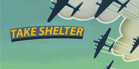 Behind the Scenes: Take Shelter! at Downs Junior School (members only) tickets