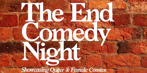 The End Comedy Night