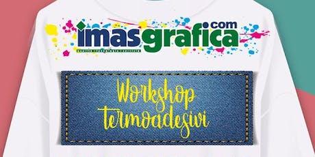 Workshop Termoadesivi - IMAS Verona biglietti