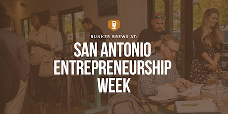 Bunker Brews at San Antonio Entrepreneurship Week tickets