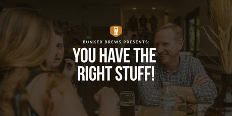 Bunker Brews San Antonio: You have the Right Stuff! tickets