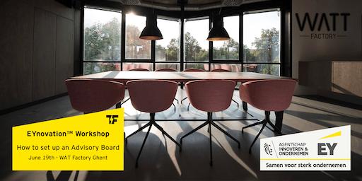 EYnovation™ Workshop: How to set up a Startup Advisory Board