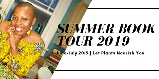 Let Plants Nourish You Summer Book Tour 2019 - Tallahassee, FL