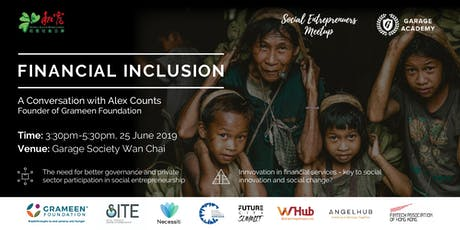 Financial Inclusion with Alex Counts, Founder of Grameen Foundation tickets