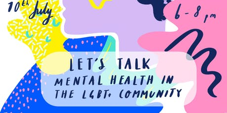 Let's Talk Mental Health in the LGBT+ Community tickets