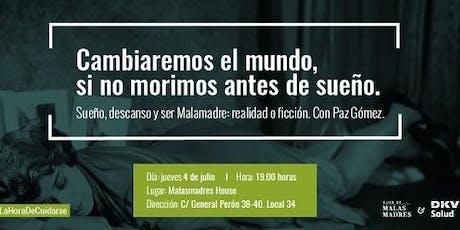 Taller del sueño y el descanso con Paz Gómez y Malasmadres tickets