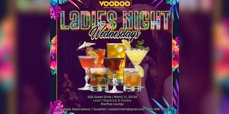 Voodoo Ladies Night Wednesday  tickets