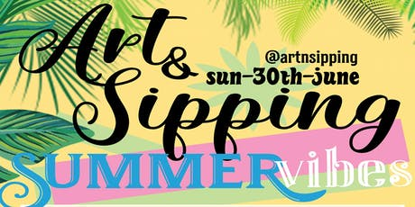ART N' SIPPING  - PAINT,SIP,CHILL  (17:00-19:30) tickets