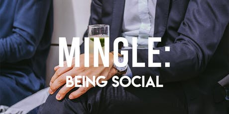 MINGLE: Being Social tickets