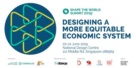 Shape The World Summit 2019 - Designing a More Equitable Economic System tickets